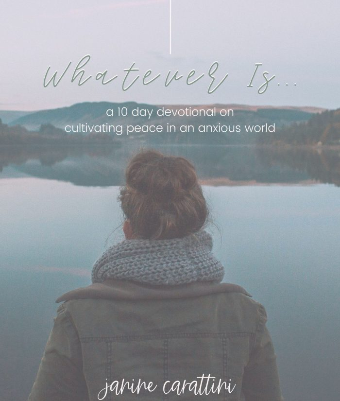 Whatever Is Devotional - Cultivating Peace in an Anxious World